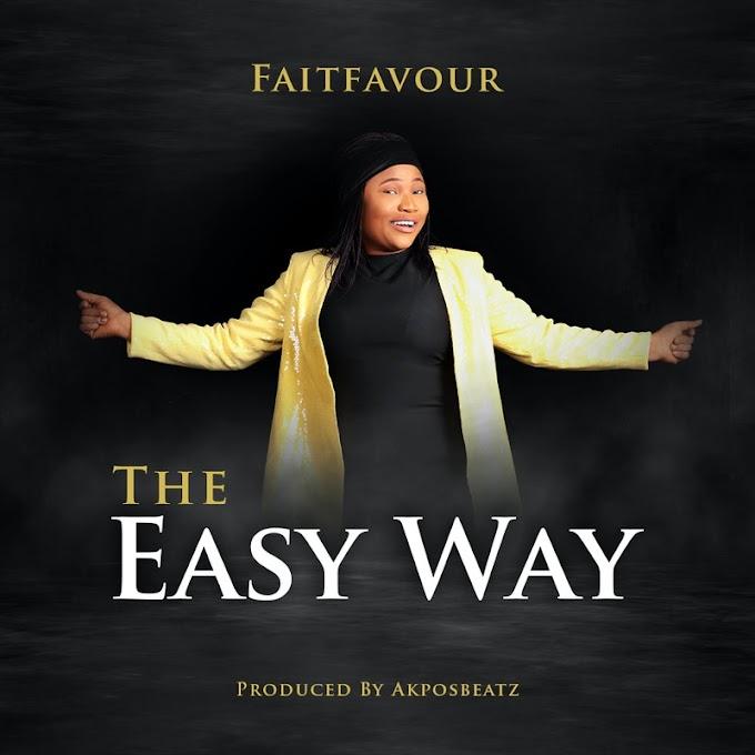 Audio+Video: FaitFavour | The Easy Way