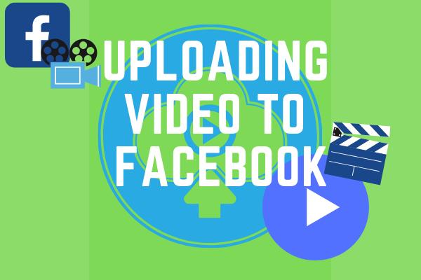 Uploading Video To Facebook