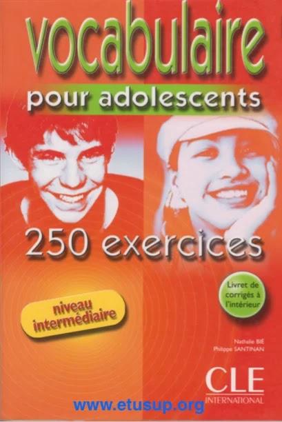Vocabulaire français 250 exercices corrigés niveau intermédiaire