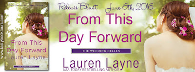 {Review |Giveaway} From This Day Forward (The Wedding Belles #0.5) – Lauren Layne