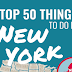 Top 50 Things to Do in New York #infographic