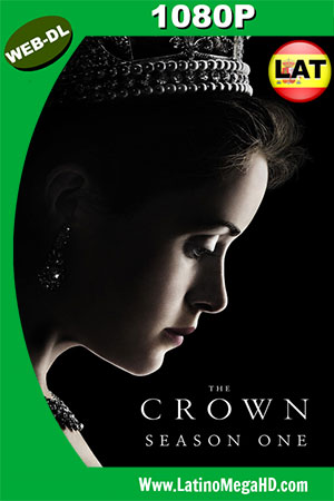 The Crown (Serie de TV) (2016) Temporada 1 Latino WEB-DL 1080P ()