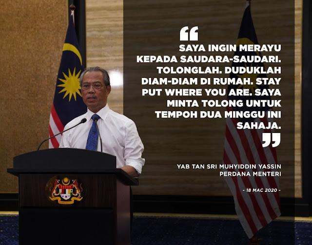 'Duduklah Diam-Diam Dirumah', Antara Luahan Perdana Menteri Kepada Rakyat Malaysia