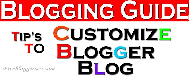 11 Tips to Customize Blogger Blog 2020
