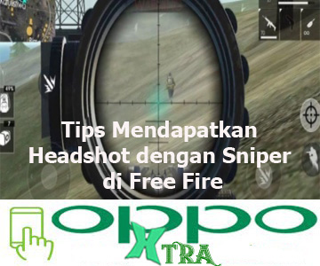 Tips Mendapatkan Headshot dengan Sniper di Free Fire