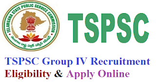 Telangana (TSPSC) Group IV Notification 2017 Eligibility & Apply Online