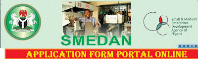 SMEDAN Recruitment Login 2018/2019 | Apply Here For Small and Medium Enterprise Development Agency of Nigeria