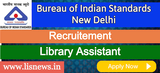 Library Assistant at Bureau of Indian Standards