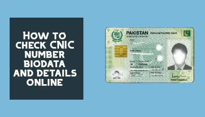 How to check CNIC number biodata and details online