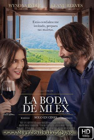 La Boda De Mi Ex [1080p] [Latino-Ingles] [MEGA]