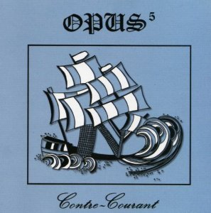 Opus 5 - Contre-Courant (1976)