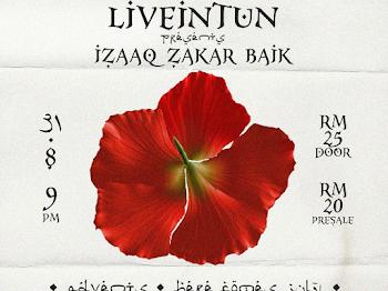 LIVE IN TUN PRESENT IZAAQ ZAKAR BAIK