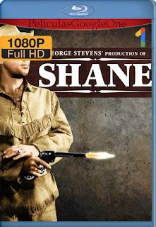 Shane (1953) [1080p BRrip] [Latino-Inglés] [LaPipiotaHD]