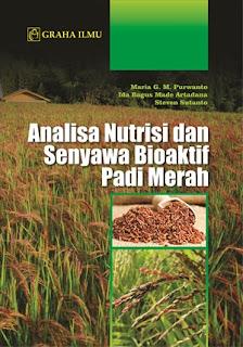 ANALISA NUTRISI DAN SENYAWA BIOAKTIF PADI MERAH