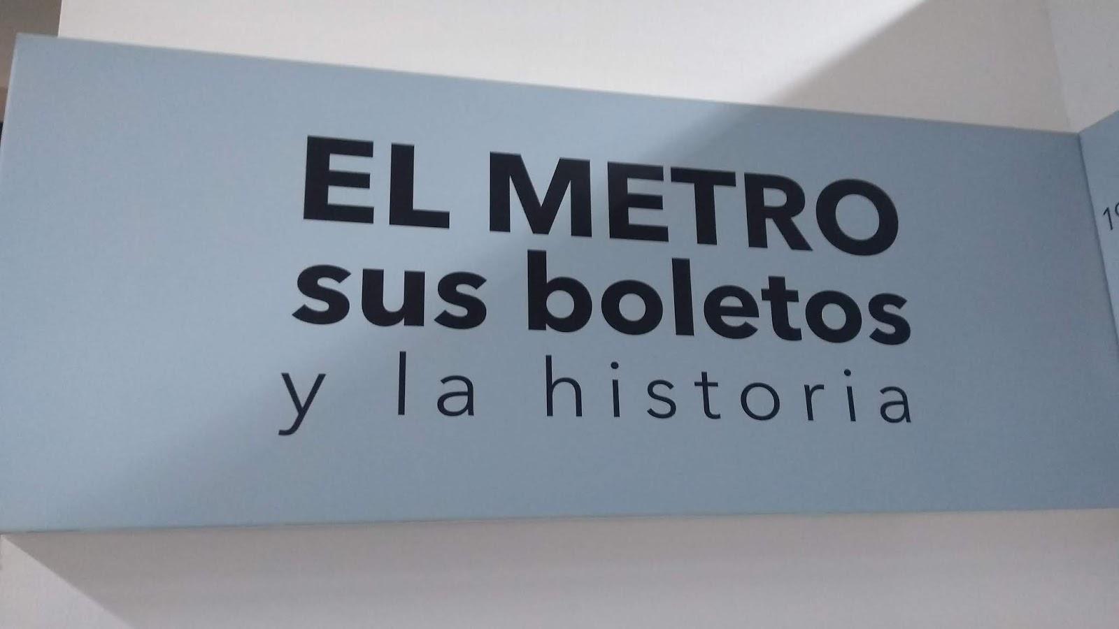 Museo Del Metro El Metro Sus Boletos Y La Historia