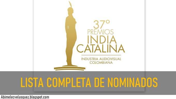 LISTA COMPLETA DE NOMINADOS A LOS PREMIOS INDIA CATALINA 2021