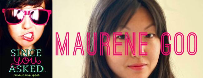 Since You Asked by Maurene Goo