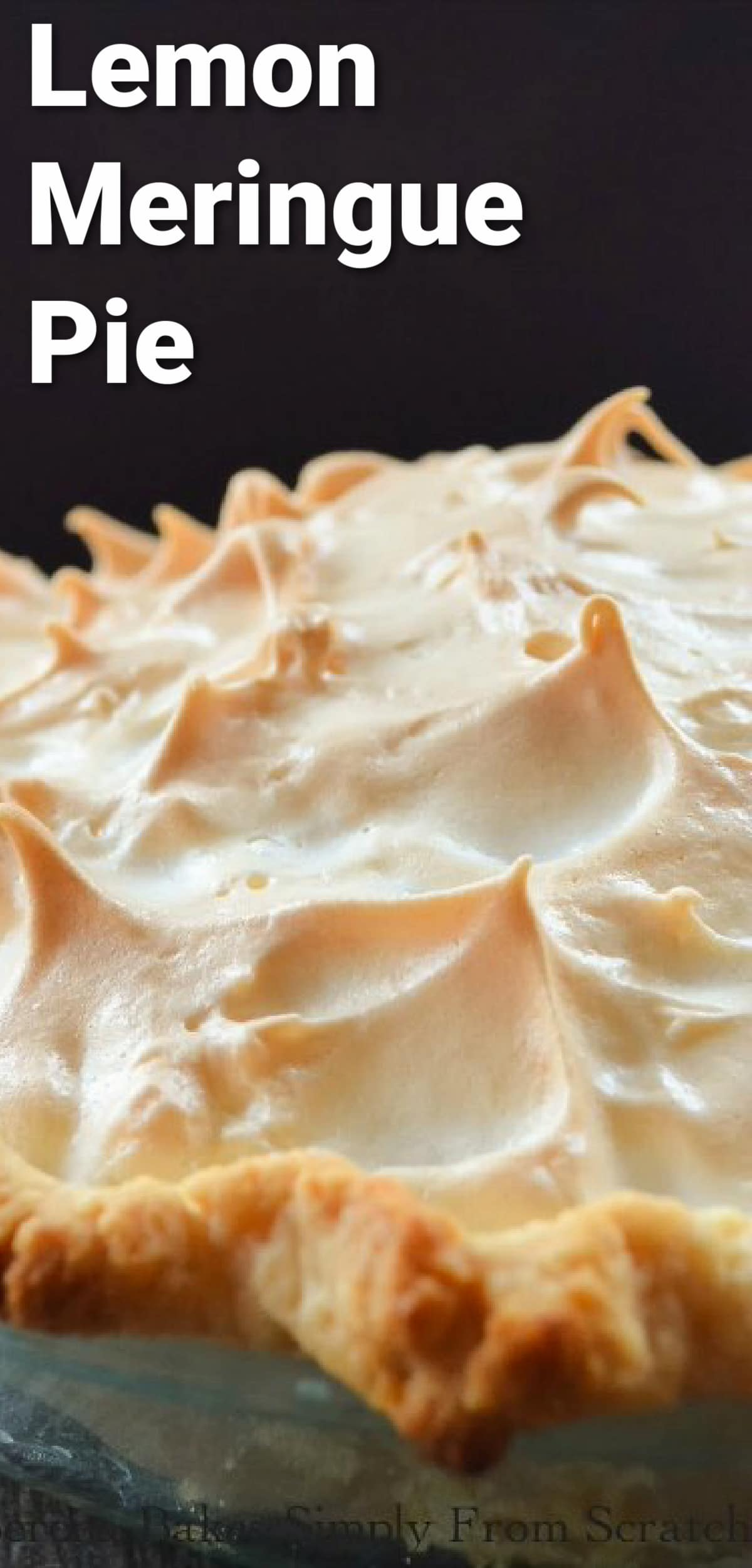 Lemon Meringue Pie with a Weep Free Meringue