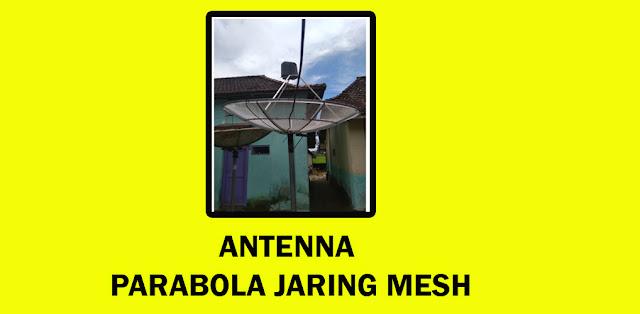 Antenna Parabola Jaring Mesh