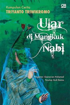 Ular di Mangkuk Nabi PDF Karya Triyanto Triwikromo