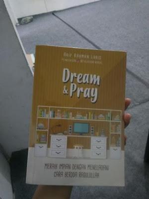 Dream & Pray - Arif Rahman Lubis