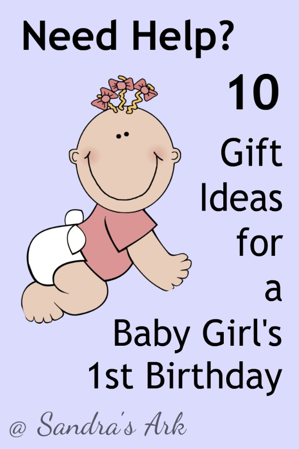 Sandra S Ark 10 Gift Ideas For Baby Girl S First Birthday Christmas Need Help