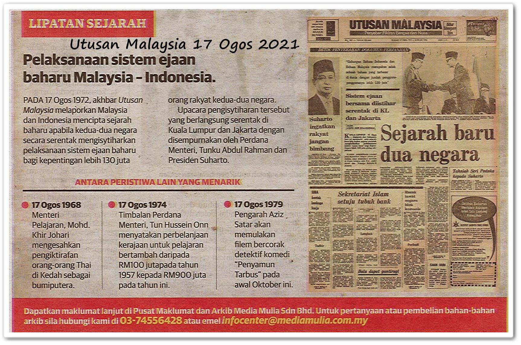 Lipatan sejarah 17 Ogos - Keratan akhbar Utusan Malaysia 17 Ogos 2021