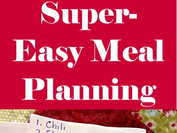 The Easy Way to Meal Plan