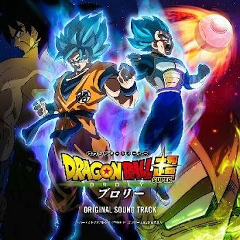 Dragon Ball Super: Broly ORIGINAL SOUND TRACK