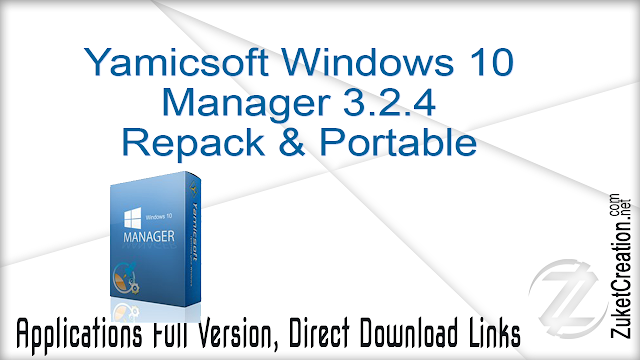 Yamicsoft Windows 10 Manager 3.2.4 Repack & Portable