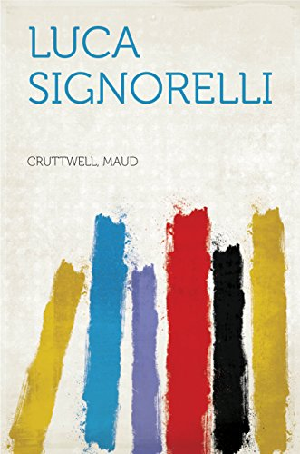 Luca Signorelli by Maud Cruttwell