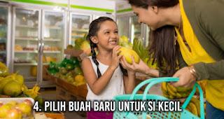 Pilih buah baru untuk si kecil