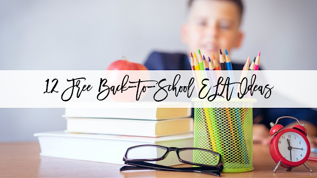 12 Free Back-to-School ELA Ideas