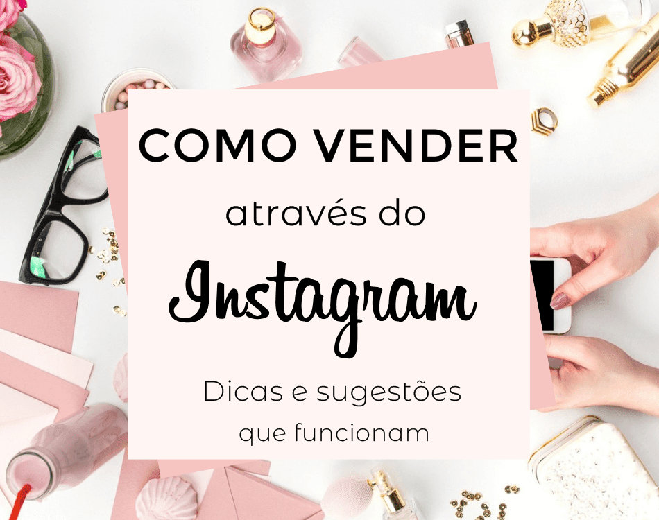 Como vender através do Instagram