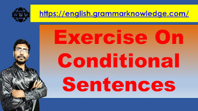 Exercise On Conditional Sentences