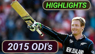 2015 ODI Matches highlights videos online