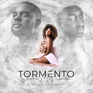 Shane Maquemba Feat. Edgar Domingos - Tormento