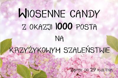 Wiosenne Candy z okazji 1000 posta na krzyżykowym szaleństwie