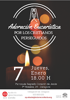 7-I-21, Adoración Eucarística por los cristianos perseguidos