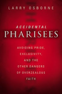 accidental pharisees by larry osbourne cover art