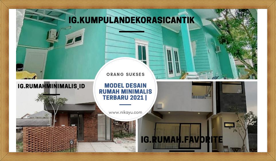 Model Desain Rumah Minimalis Terbaru 2021