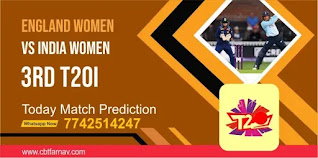 Womens T20, Match 3rd: England Womens vs India Womens Today cricket match prediction 100 sure