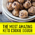 The Most Amazing Keto Cookie Dough