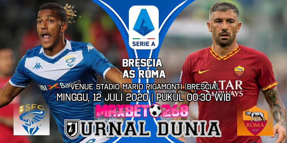 Prediksi Brescia Vs AS Roma 12 Juli 2020 Pukul 00.30 WIB