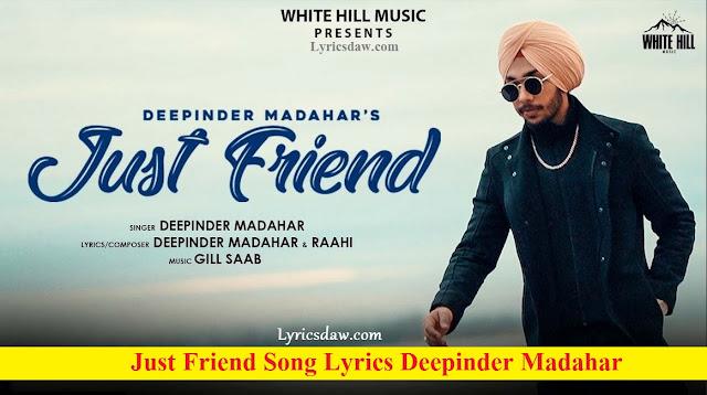 Just Friend Song Lyrics Deepinder Madahar