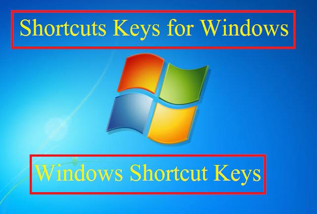 Shortcuts Keys for Windows