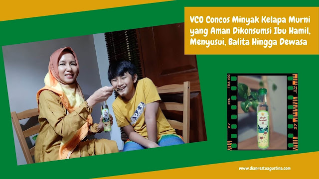 VCO Concos Minyak Kelapa Murni yang Aman Dikonsumsi Ibu Hamil, Menyusui, Balita Hingga Dewasa