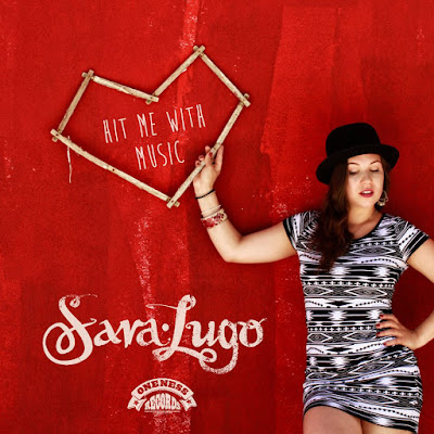 SARA LUGO - Hit me with music (2014)