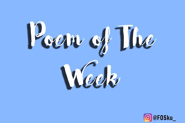 """Poem of The Week #5 : You Are The """"ACE"""""""