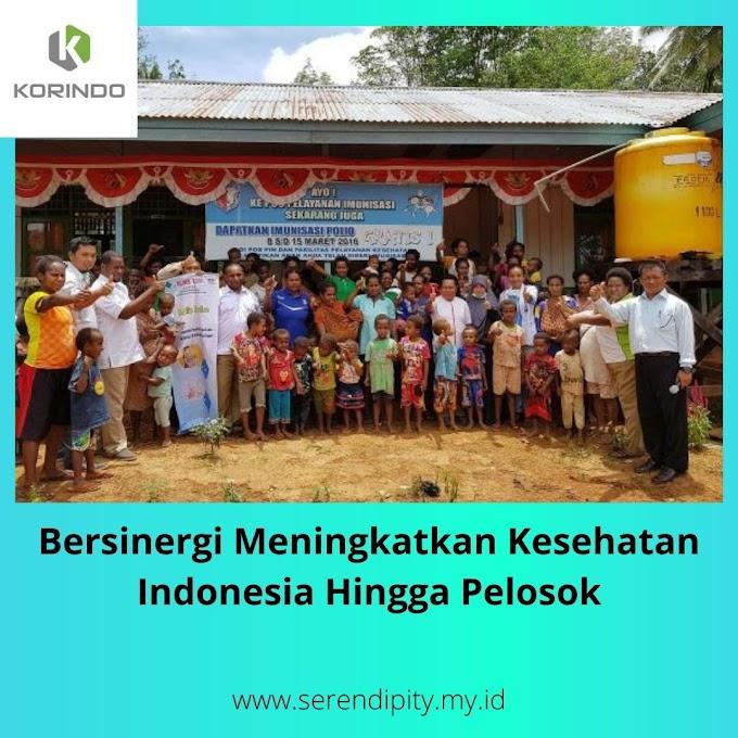 Bersinergi Meningkatkan Kesehatan Rakyat Indonesia Hingga Pelosok